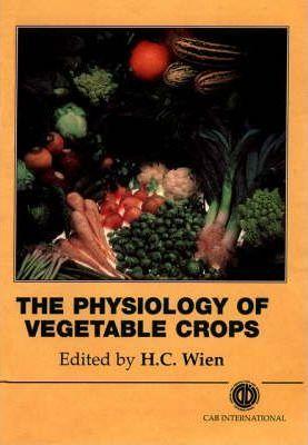 کتاب فیزیولوژی سبزی ها - The Physiology of Vegetable Crops